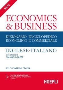 New economics & business. Dizionario enciclopedico economico e commerciale inglese-italiano, italiano-inglese - Fernando Picchi - copertina