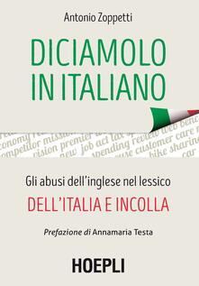 Daddyswing.es Diciamolo in italiano. Gli abusi dell'inglese nel lessico dell'Italia e incolla Image
