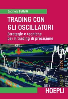 Daddyswing.es Trading con gli oscillatori. Strategie e tecniche per il trading di precisione Image
