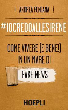 Premioquesti.it #iocredoallesirene. Come vivere (e bene!) in un mare di fake news Image