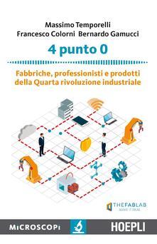 Atomicabionda-ilfilm.it 4 punto 0. Fabbriche, professionisti e prodotti della Quarta rivoluzione industriale Image