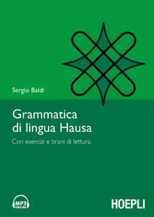 Ristorantezintonio.it Grammatica della lingua hausa. Con esercizi e brani di lettura Image