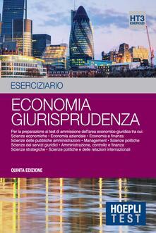 Economia giurisprudenza. Eserciziario. Per la preparazione ai test di ammissione dell'area economico-giuridica. Vol. 3 - copertina