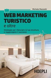 Voluntariadobaleares2014.es Web marketing turistico e oltre. Strategie per rilanciare la tua struttura e raggiungere il successo Image