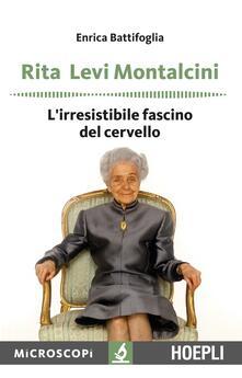 Radiosenisenews.it Rita Levi Montalcini. L'irresistibile fascino del cervello Image