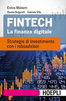 Fintech. La finanza digitale. Strategie di investimento con i roboadvisor.pdf