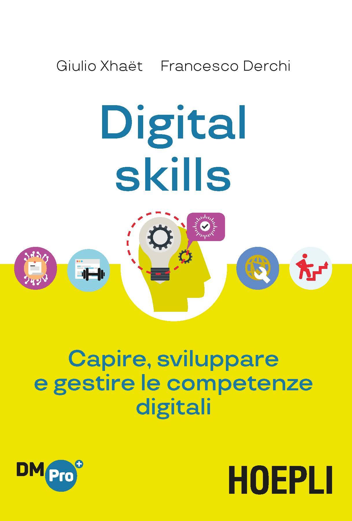 Image of Digital skills. Capire, sviluppare e gestire le competenze digitali