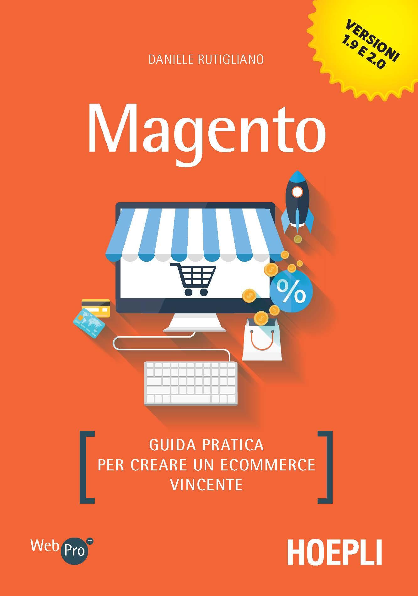 Image of Magento. Guida pratica per creare un ecommerce vincente