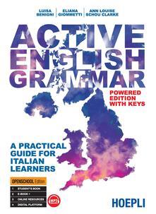 Active english grammar. A practical guide for italian learners - Luisa Benigni,Eliana Giommetti,Ann Louise Shou Clarke - copertina