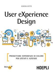 Capturtokyoedition.it User eXperience design. Progettare esperienze di valore per utenti e aziende Image