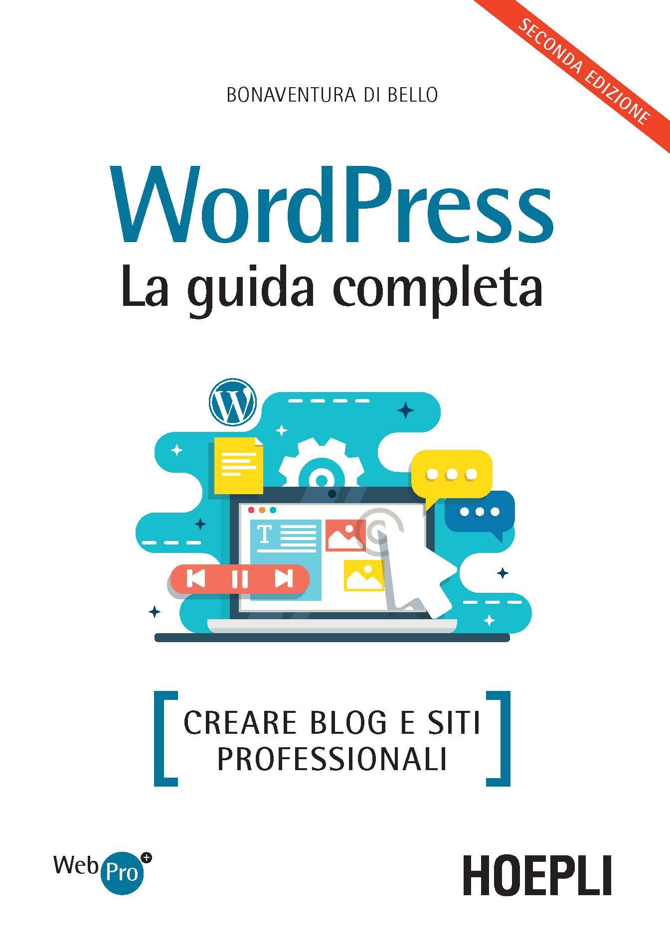 Image of Wordpress. La guida completa. Creare blog e siti professionali