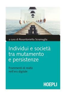 Librisulrazzismo.it Individui e società tra mutamento e persistenze. Frammenti di realtà nell'era digitale Image