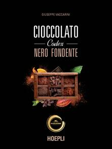 Cioccolato codex nero fondente - Giuseppe Vaccarini - copertina