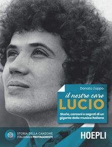 Voluntariadobaleares2014.es Il nostro caro Lucio. Storia, canzoni e segreti di un gigante della musica italiana Image