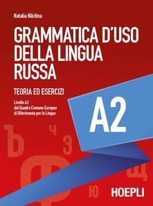 Listadelpopolo.it Grammatica d'uso della lingua russa. Teoria ed esercizi. Livello A2 Image