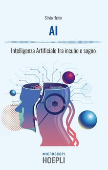 AI. Intelligenza artificiale tra incubo e sogno.pdf
