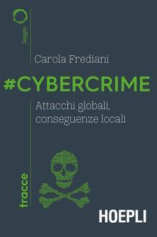 Grandtoureventi.it #Cybercrime. Attacchi globali, conseguenze locali Image