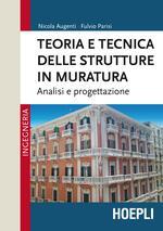 Teoria e tecnica delle strutture in muratura. Analisi e progettazione