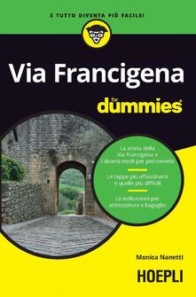 Via Francigena for dummies - Monica Nanetti - ebook