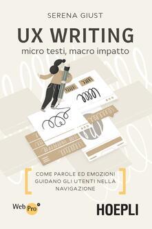 UX Writing. Micro testi, macro impatto. Come parole ed emozioni guidano gli utenti nella navigazione.pdf