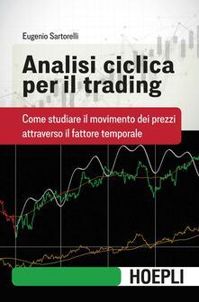 Steamcon.it Analisi ciclica per il trading. Come studiare il movimento dei prezzi attraverso il fattore temporale Image