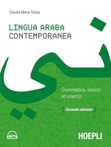 Lingua araba contemporanea. Grammatica, lessico ed esercizi. Con audio formato MP3 - Claudia Maria Tresso - copertina