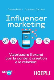 Influencer marketing. Valorizzare il brand con la content creation e le relazioni.pdf