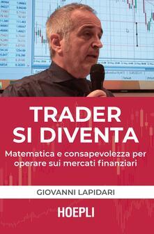 Cocktaillab.it Trader si diventa. Matematica e consapevolezza per operare sui mercati finanziari Image