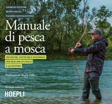 Cocktaillab.it Manuale tattico per la pesca a mosca. Tecniche, tattiche e materiali per pescare in Italia e all'estero Image