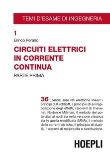 Grandtoureventi.it Circuiti elettrici in corrente continua. Vol. 1 Image