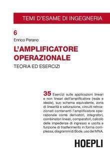 Mercatinidinataletorino.it L' amplificatore operazionale. Teoria ed esercizi Image