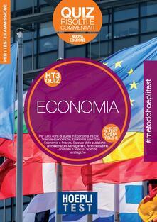 Hoepli Test. Economia. Quiz risolti e commentati. Per tutti i corsi di laurea in Economia - copertina