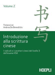 Squillogame.it Introduzione alla scrittura cinese. Vol. 2: radicali e i caratteri cinesi del livello 3 dell'esame HSK, I. Image