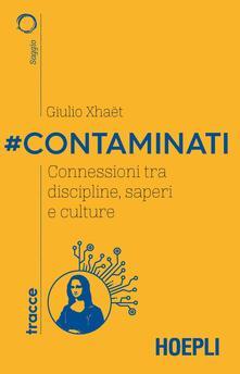 #Contaminati. Connessioni tra discipline, saperi e culture.pdf
