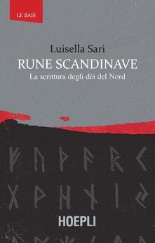 Camfeed.it Rune scandinave. La scrittura degli dèi del Nord Image
