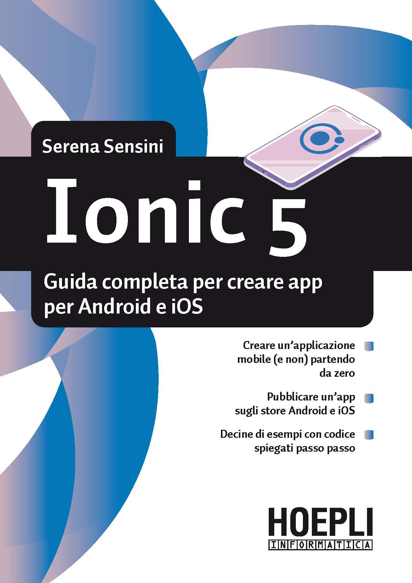 Image of Ionic 5. Guida completa per creare app per Android e iOS