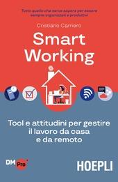 Copertina  Smart working : tool e attitudini per gestire il lavoro da casa e da remoto