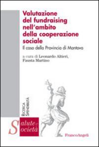Libro Valutazione del fundraising nell'ambito della cooperazione sociale. Il caso della provincia di Mantova