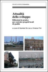 Libro Attualità dello sviluppo. Riflessioni in pratica per costruire progetti locali di qualità