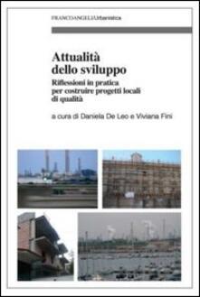Attualità dello sviluppo. Riflessioni in pratica per costruire progetti locali di qualità - copertina