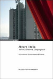 Abitare l'Italia. Territori, economie, diseguaglianze. XIV Conferenza Società italiana degli urbanisti - copertina
