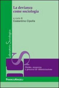 Libro La devianza come sociologia