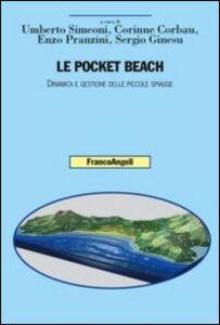 Foto Cover di Le pocket beach. Dinamica e gestione delle piccole spiagge, Libro di  edito da Franco Angeli