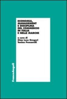 Economia, management e disciplina del commercio in Italia e nelle Marche.pdf