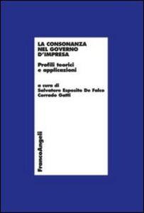 Libro La consonanza nel governo d'impresa. Profili teorici e applicazioni