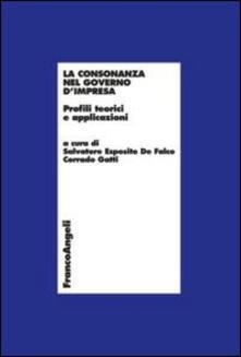 La consonanza nel governo d'impresa. Profili teorici e applicazioni - copertina