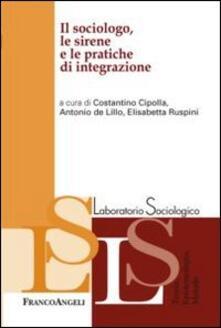 Il sociologo, le sirene e le pratiche di integrazione - copertina