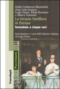 Libro La terapia familiare in Europa. Invenzione a cinque voci
