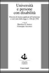 Università e persone con disabilità. Percorsi di ricerca applicati all'inclusione a vent'anni dalla legge n. 104 del 1992