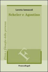 Libro Scheler e Agostino Loretta Iannascoli